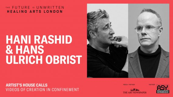 Artist's House Calls: Hans Ulrich Obrist & Hani Rashid
